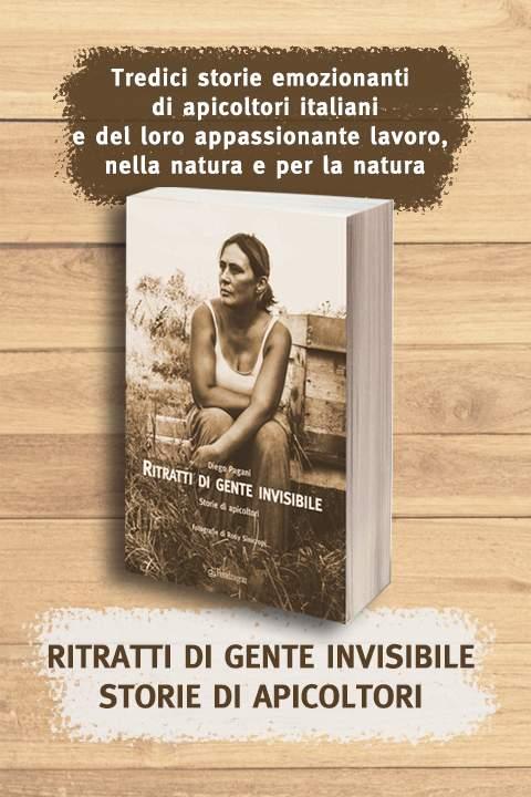 Libro - Ritratti di gente invisibile. Storie di Apicoltori - Diego Pagani